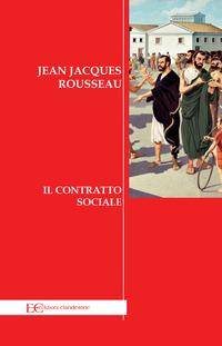 CONTRATTO SOCIALE di ROSSEAU JEAN JACQUES