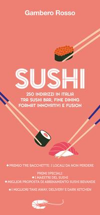 SUSHI - 250 INDIRIZZI IN ITALIA
