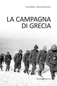CAMPAGNA DI GRECIA di RAFFAELLI E. - BAMBAROTTO S.