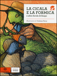 Copertina del Libro: La cicala e la formica e altre favole di Esopo