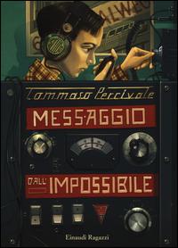 Copertina del Libro: Messaggio dall'impossibile