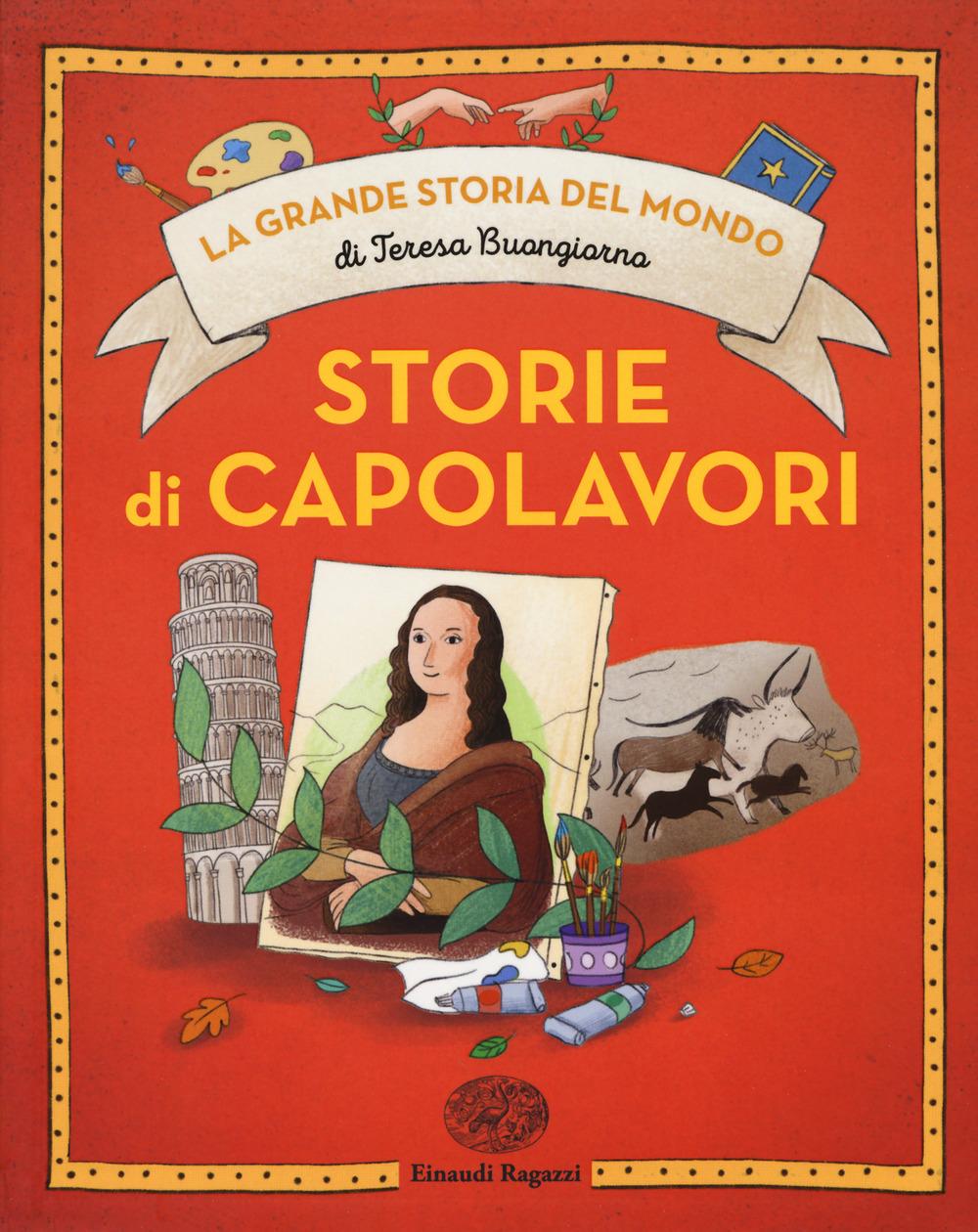 STORIE DI CAPOLAVORI. EDIZ. A COLORI - 9788866564003