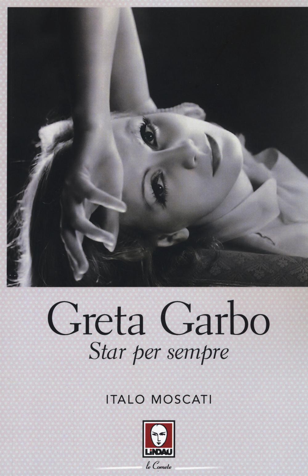 GRETA GARBO STAR PER SEMPRE