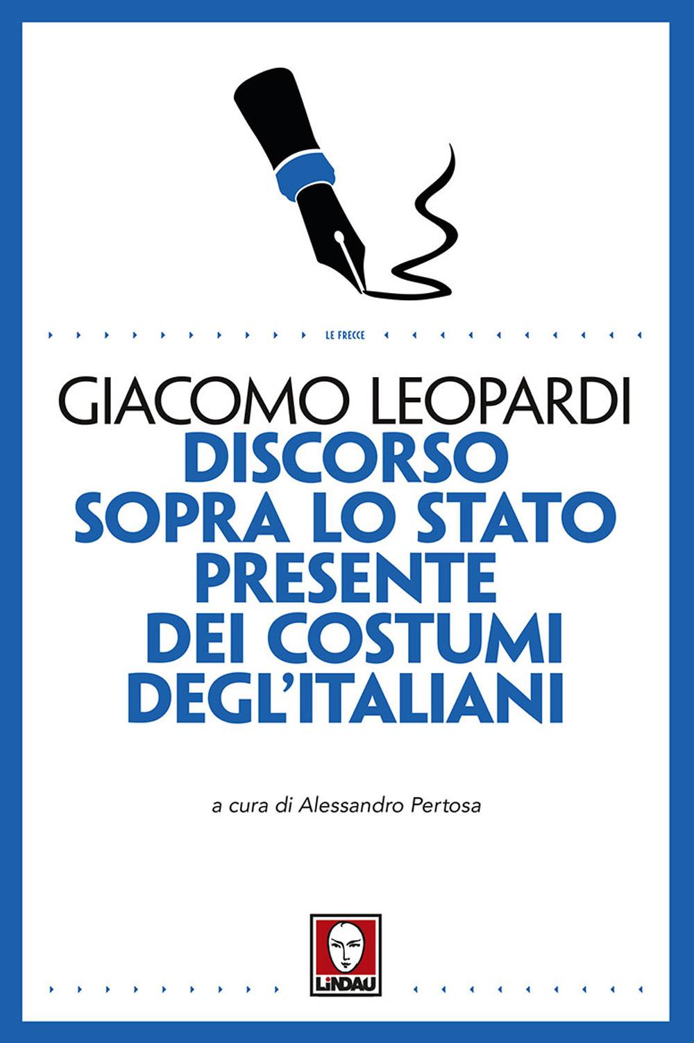 DISCORSO SOPRA LO STATO PRESENTE DEI COSTUMI DEGLI'ITALIANI - 9788867087129