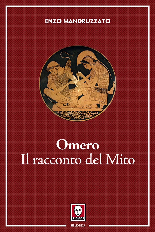 OMERO IL RACCONTO DEL MITO - 9788867088614