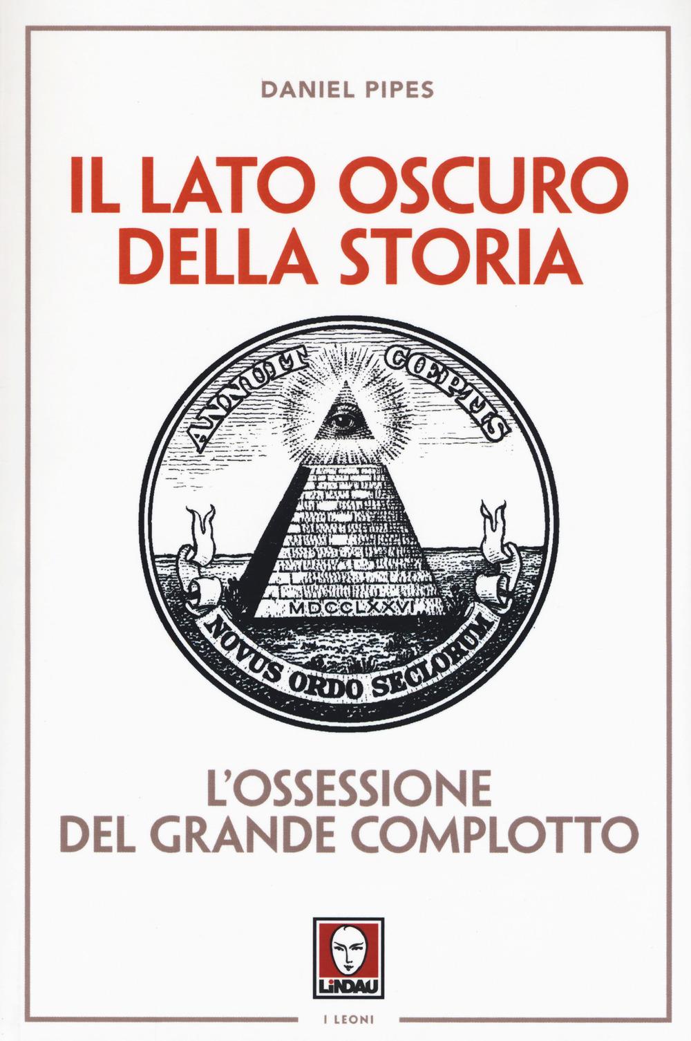 IL LATO OSCURO DELLA STORIA 2^ ED. - 9788867089307