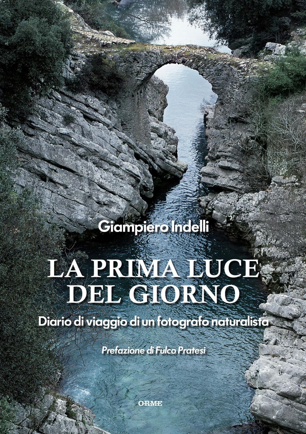 LA PRIMA LUCE DEL GIORNO - GIAMPIERO INDELLI - 9788867101498