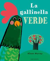 GALLINELLA VERDE di MURRAY ALISON
