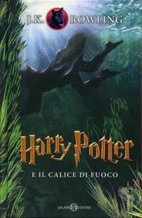 Copertina del Libro: Harry Potter e il calice di fuoco
