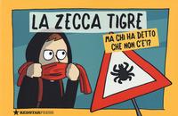 ZECCA TIGRE - MA CHI HA DETTO CHE NON C'E !?