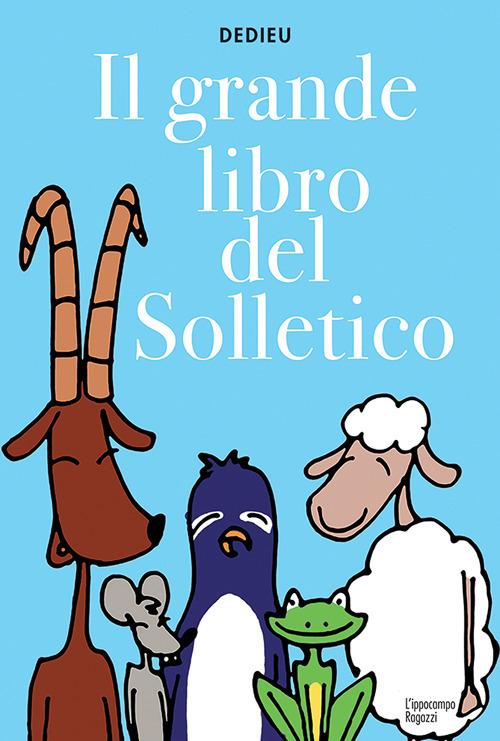 GRANDE LIBRO DEL SOLLETICO (IL) - Dedieu Thierry - 9788867223312
