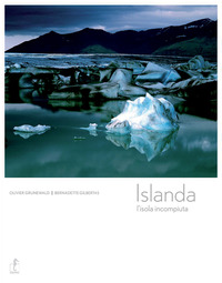 ISLANDA - L'ISOLA INCOMPIUTA di GRUNEWALD O. - GILBERTAS B.