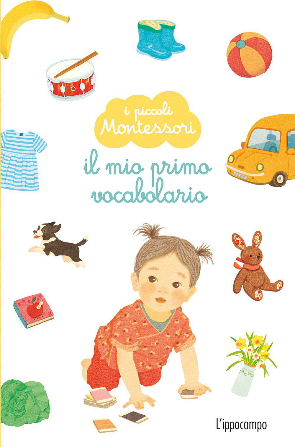 Il mio primo vocabolario. I piccoli Montessori. Ediz. a colori