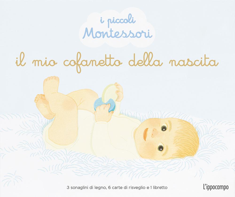 Il mio cofanetto della nascita. I piccoli Montessori. Ediz. illustrata. Con 6 carte di risveglio. Con 3 sonaglini di legno