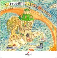 FIUME IL SALICE E LA ROCCIA di CERCHI N. - SAURO M.