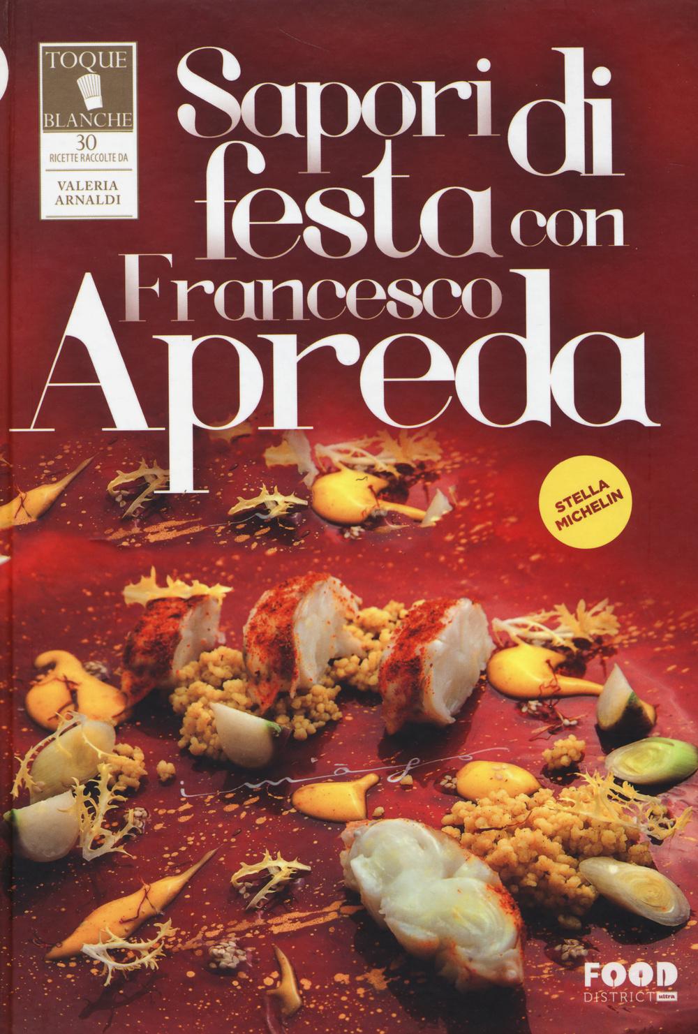 SAPORI DI FESTA CON FRANCESCO APREDA - 9788867762514