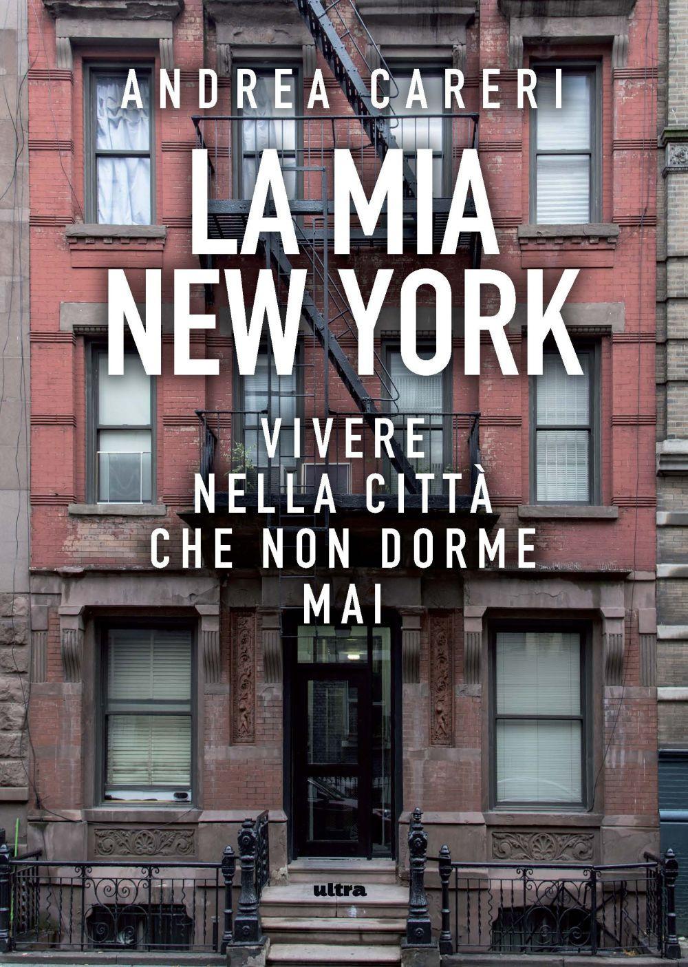 MIA NEW YORK. VIVERE NELLA CITTÀ PIÙ BELLLA (LA)