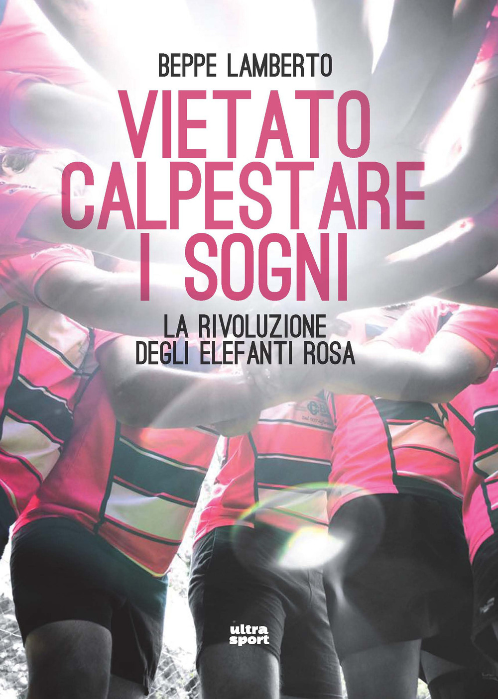 VIETATO CALPESTARE I SOGNI - 9788867769971
