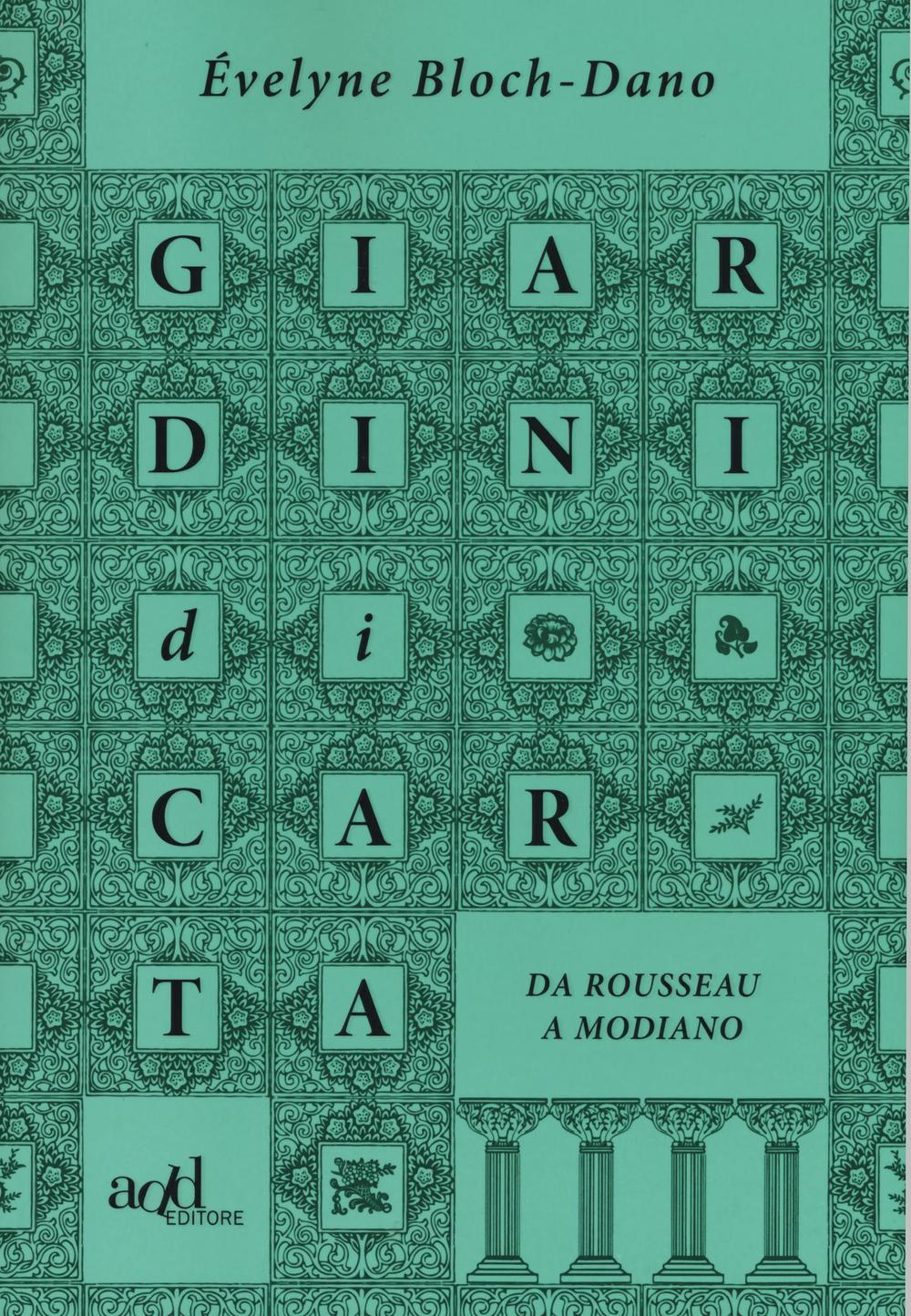 Giardini di carta. Da Rousseau a Modiano