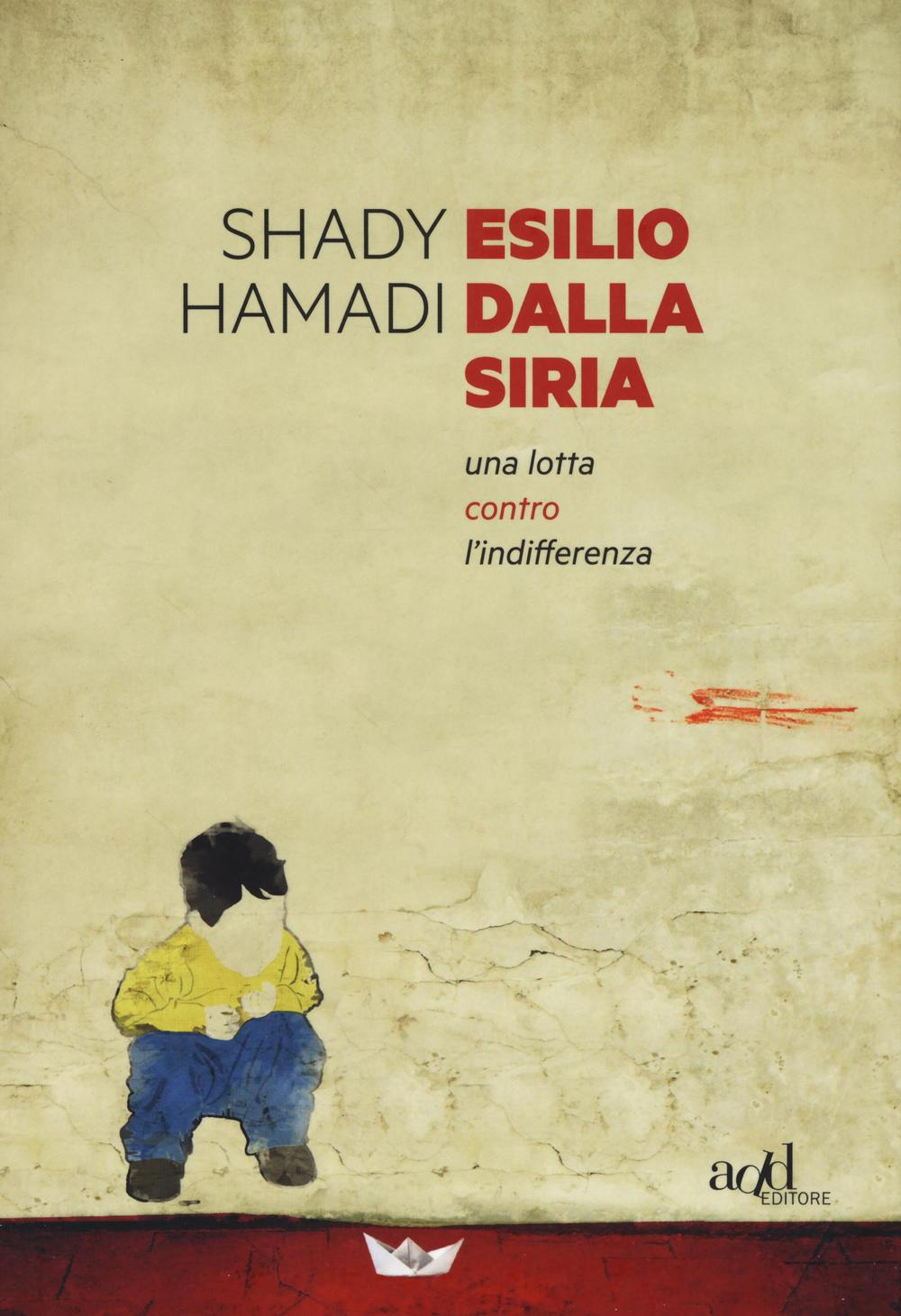 Esilio dalla Siria. Una lotta contro l'indifferenza