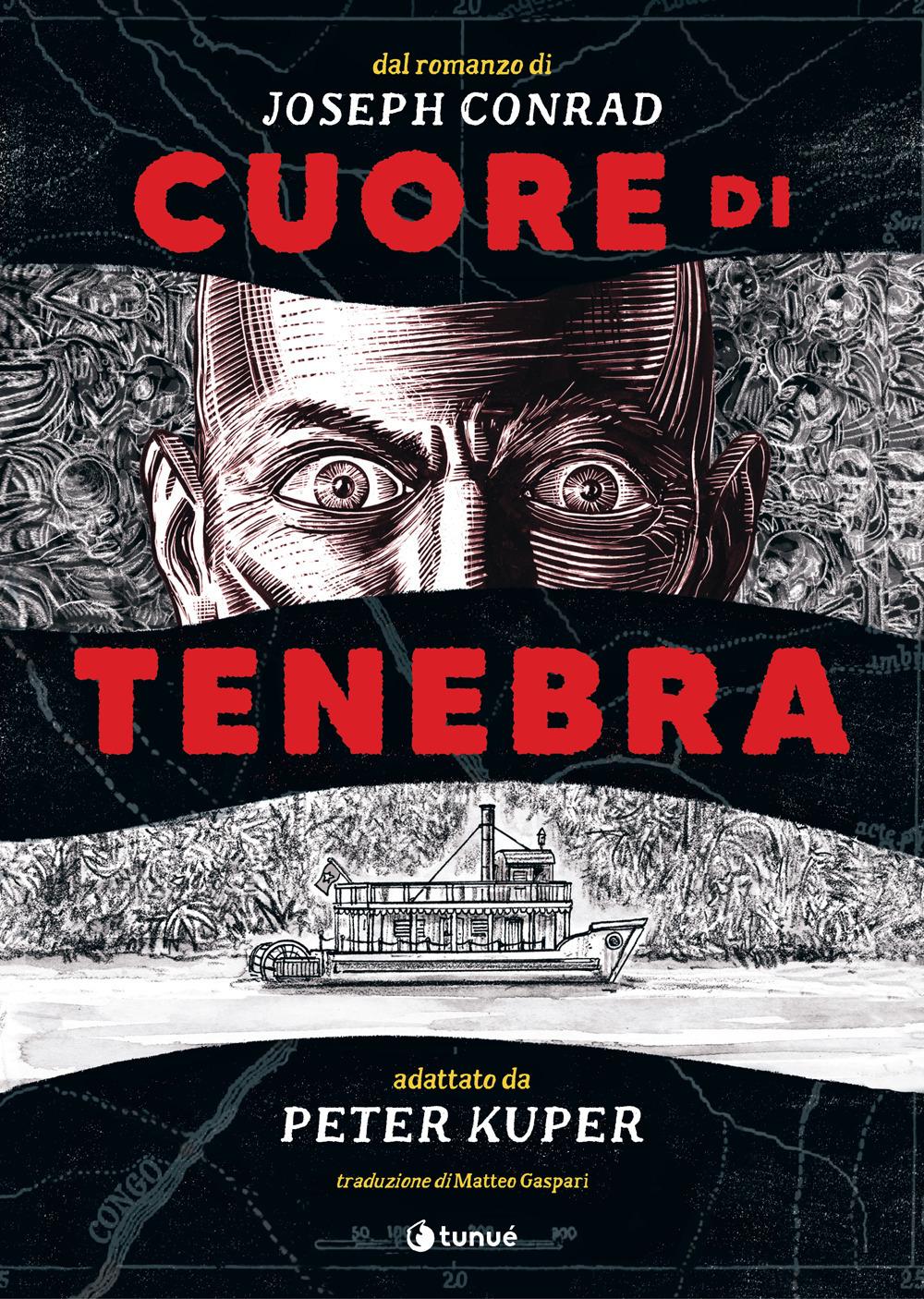 CUORE DI TENEBRA - Conrad Joseph; Kuper Peter - 9788867903894