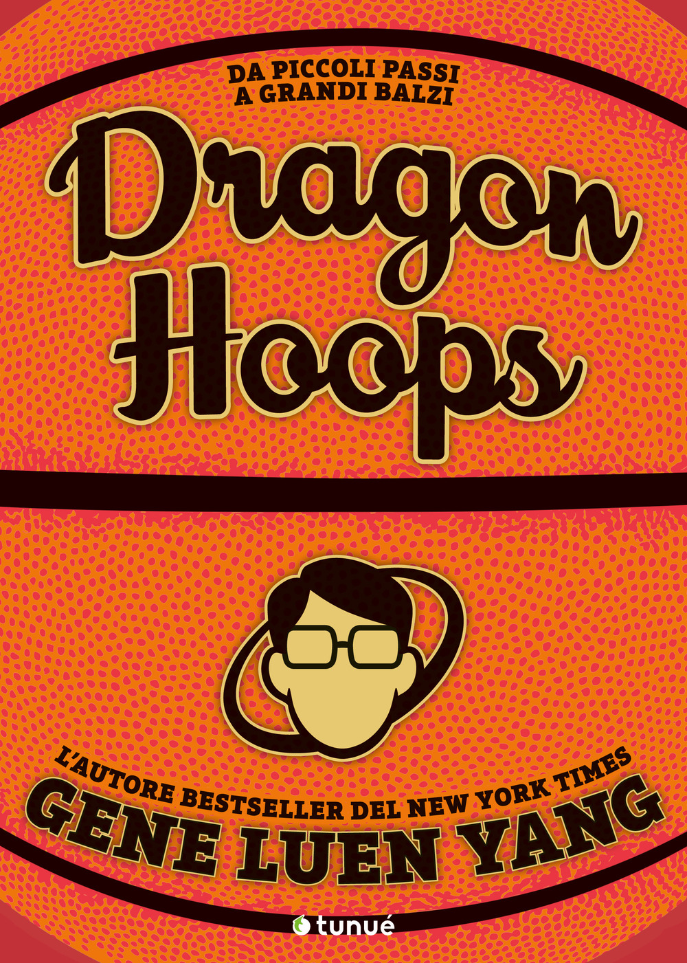 DRAGON HOOPS - Yang Gene Luen - 9788867904013