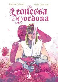 LEONESSA DI DORDONA di ORLANDI E. - CARDINALI G.