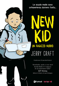 NEW KID - UN RAGAZZO NUOVO di CRAFT JERRY