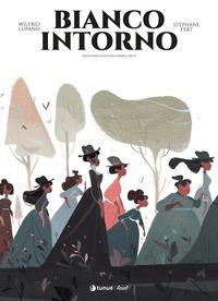 BIANCO INTORNO di LUPANO W. - FERT S.