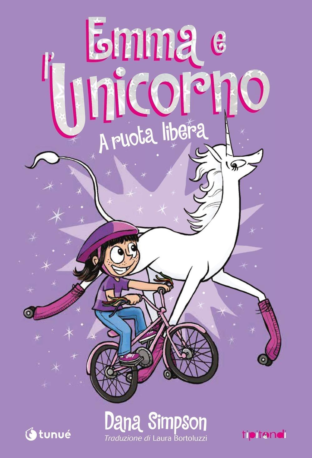 Emma e l'unicorno. A ruota libera