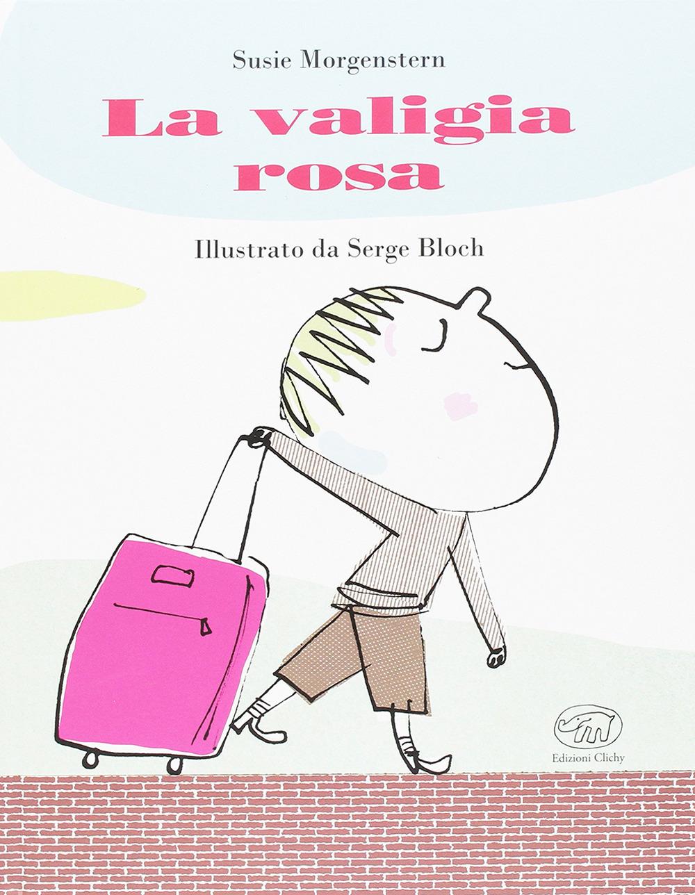 La valigia rosa. Ediz. illustrata