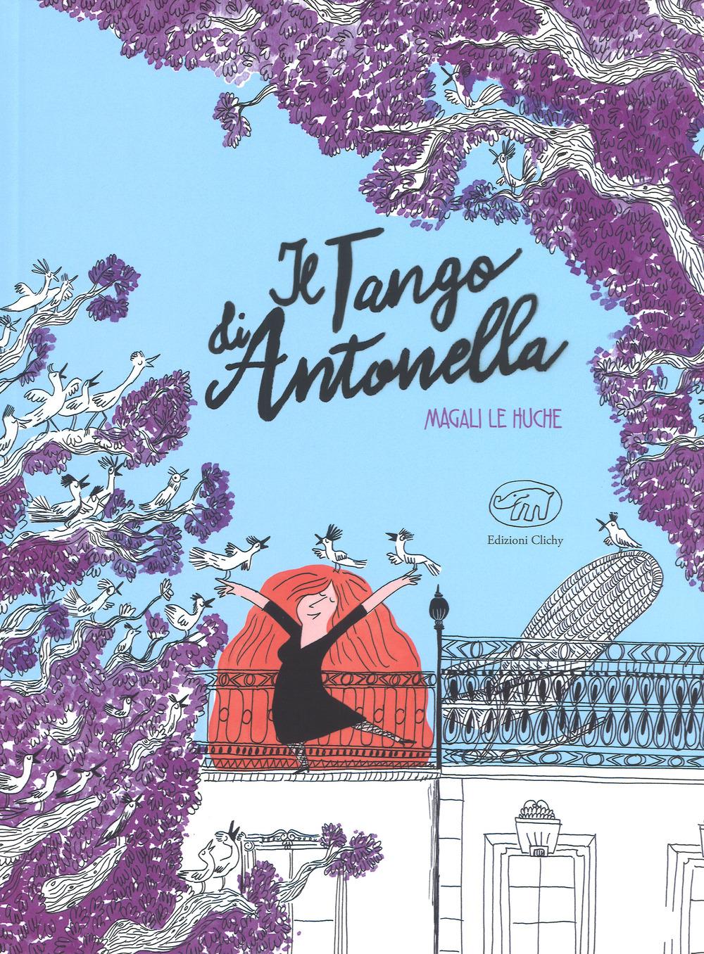 TANGO DI ANTONELLA (IL) - Le Huche Magali - 9788867994854