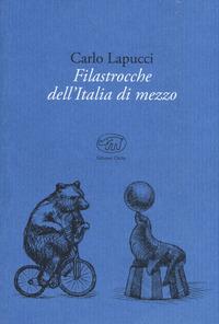 FILASTROCCHE DELL'ITALIA DI MEZZO di LAPUCCI CARLO