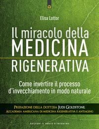 MIRACOLO DELLA MEDICINA RIGENERATIVA - COME INVERTIRE IL PROCESSO D'INVECCHIAMENTO IN...