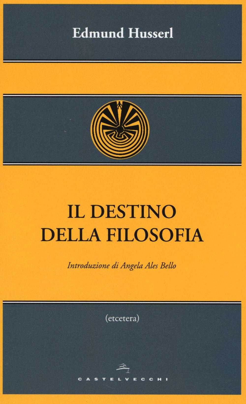 DESTINO DELLA FILOSOFIA - 9788868262464