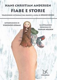 FIABE E STORIE di ANDERSEN HANS CHRISTIAN