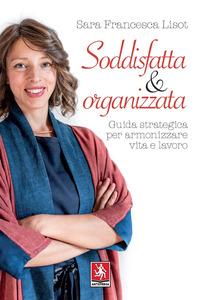 SODDISFATTA E ORGANIZZATA di LISOT SARA FRANCESCA