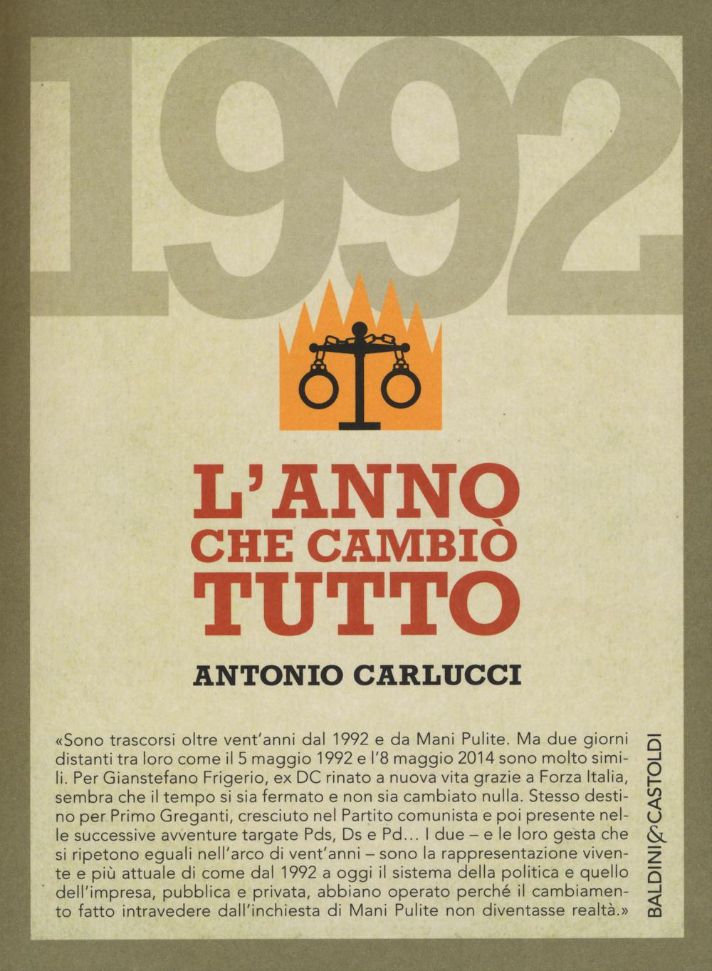 1992. L'ANNO CHE CAMBIÒ TUTTO - 9788868528010