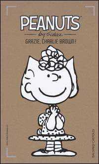 PEANUTS - GRAZIE CHARLIE BROWN di SCHULZ