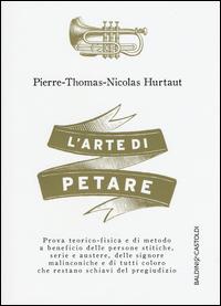 ARTE DI PETARE - PROVA TEORICO FISICA E DI METODO A BENEFICIO DELLE PERSONE STITICHE...