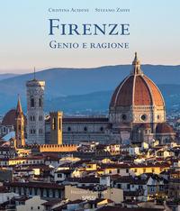 FIRENZE - GENIO E RAGIONE di ACIDINI C. - ZUFFI S.