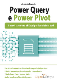 POWER QUERY E POWER PIVOT - I NUOVI STRUMENTI DI EXCEL PER L'ANALISI DEI DATI di...