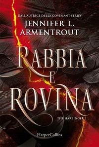 RABBIA E ROVINA - THE HARBINGER 2 di ARMENTROUT JENNIFER L