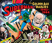 SUPERMAN - LE STRISCE DELLA GOLDEN AGE 1942 - 1944 di SIEGEL J. - SHUSTER J.