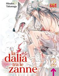 DALIA TRA LE ZANNE 2 di TAKANAGA HINAKO