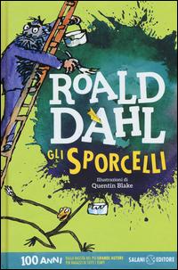 SPORCELLI - 100 ANNI di DAHL ROALD