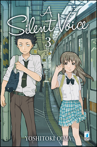 A SILENT VOICE 3 di OIMA YOSHITOKI
