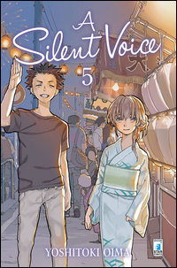 A SILENT VOICE 5 di OIMA YOSHITOKI