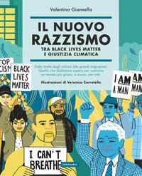 NUOVO RAZZISMO - TRA BLACK LIVES MATTER E GIUSTIZIA CLIMATICA di GIANNELLA VALENTINA