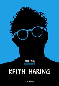 KEITH HARING di PARISI PAOLO